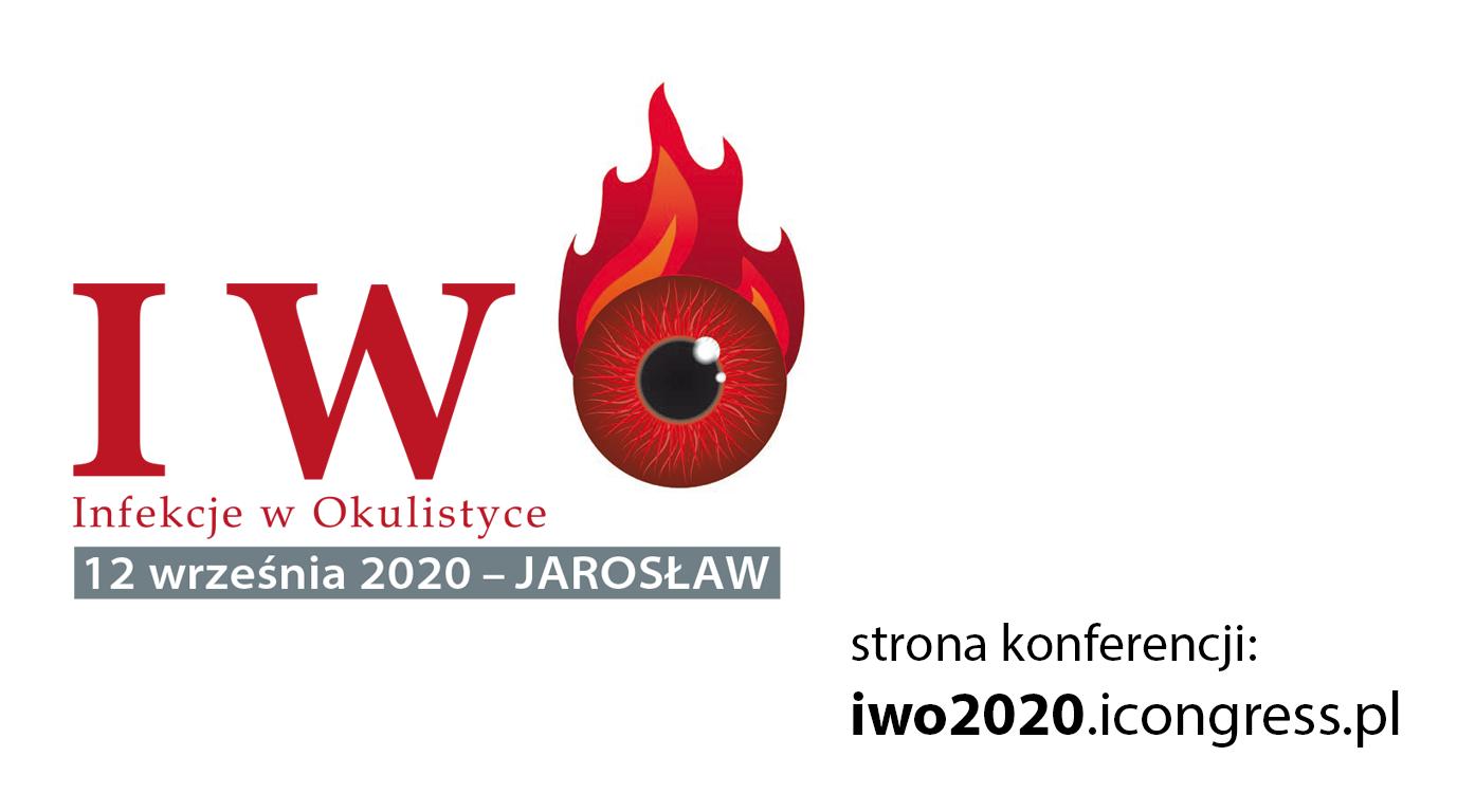 III Konferencja Naukowo-Szkoleniowa Infekcje w Okulistyce IWO 2020