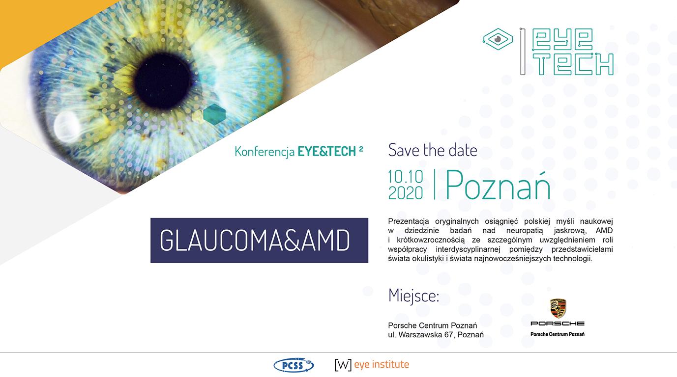 II edycja Konferencji Naukowej  Eye&Tech – Glaucoma&AMD