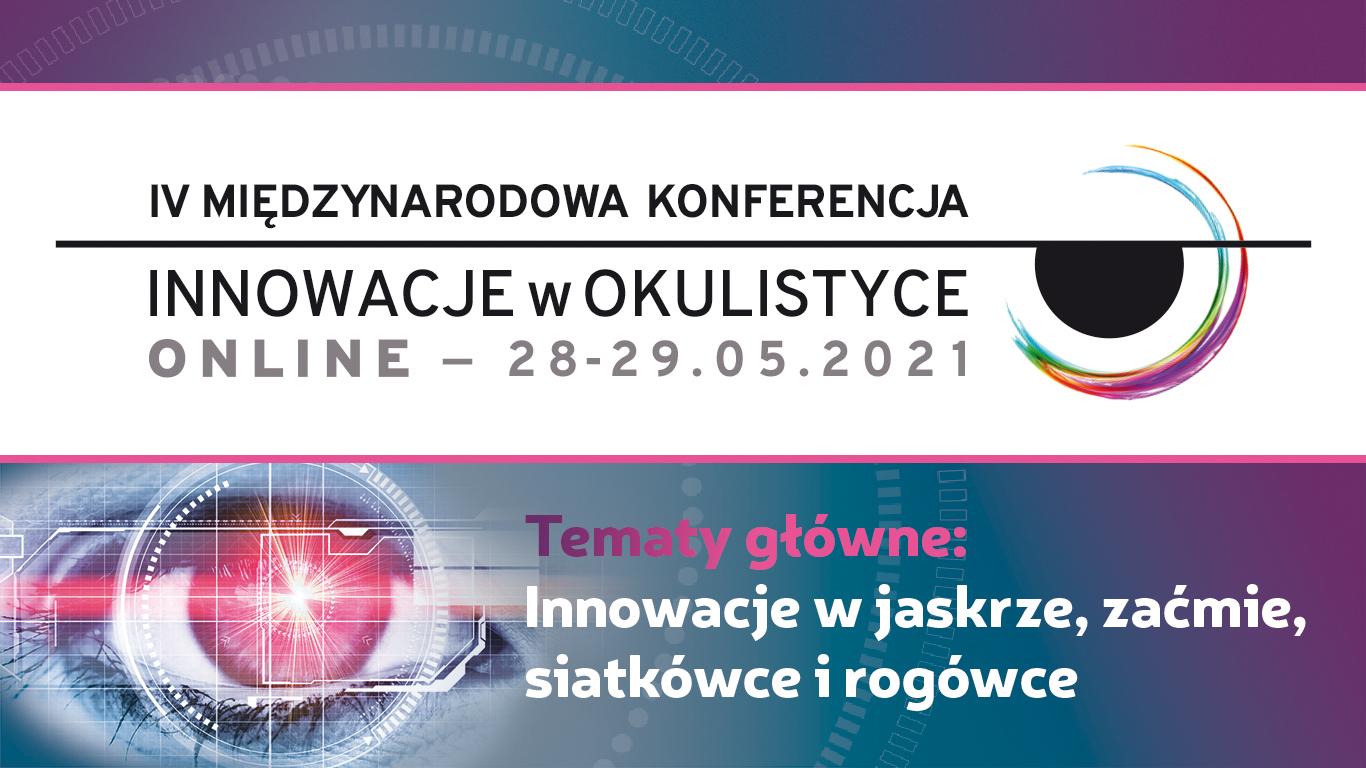 IV Międzynarodowa Konferencja Innowacje w Okulistyce