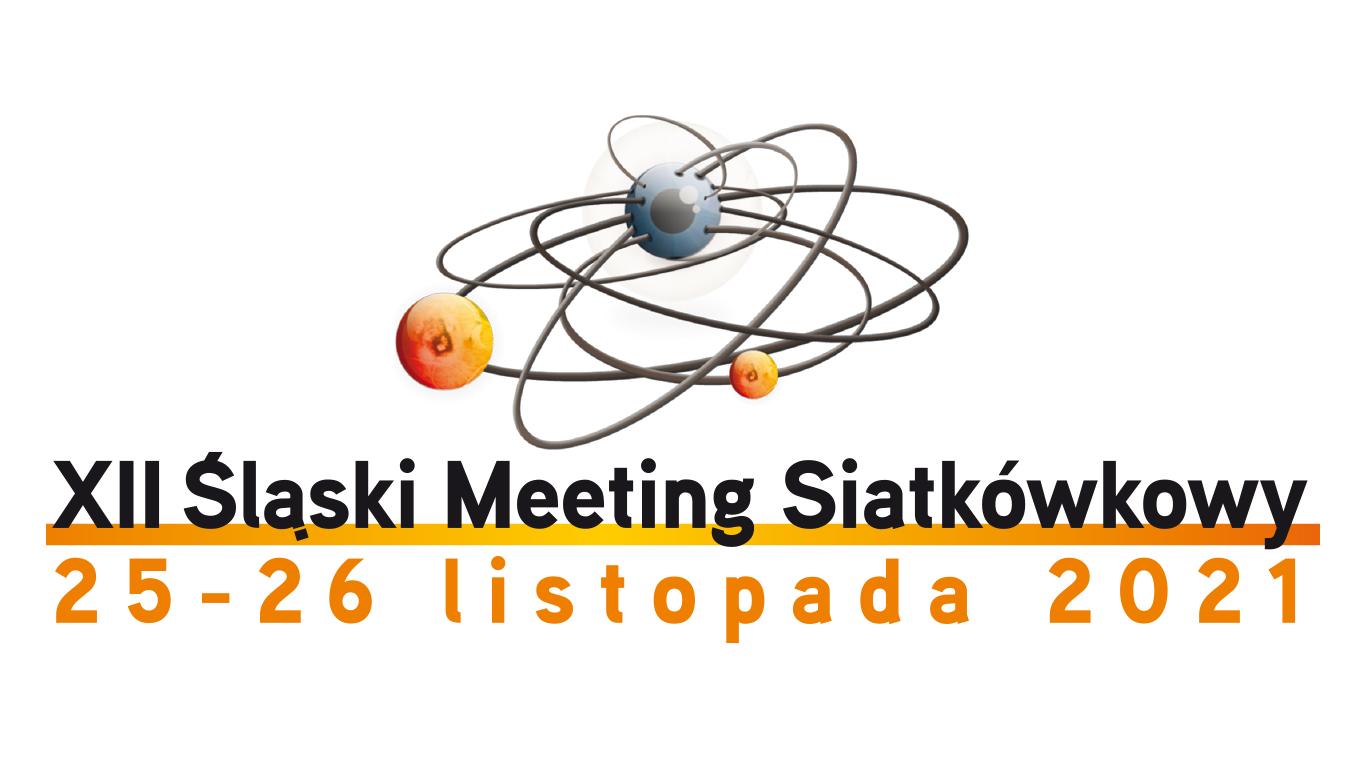 Konferencja Naukowo-Szkoleniowa XII ŚLĄSKI MEETING SIATKÓWKOWY
